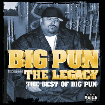 Big Pun - The Legacy: The Best Of Big Pun (Explicit)