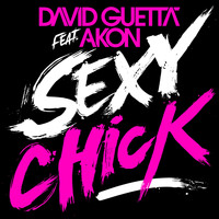 David Guetta - Sexy Chick (Explicit)