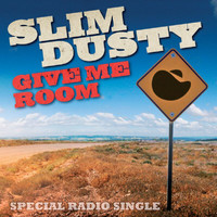 Slim Dusty - Give Me Room