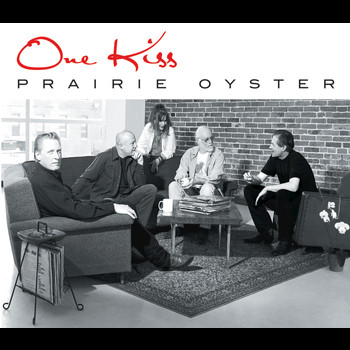 Prairie Oyster - One Kiss