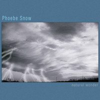 Phoebe Snow - Natural Wonder