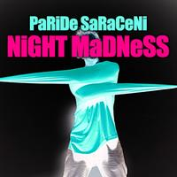 Paride Saraceni - Night Madness E.P.