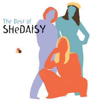 SHeDAISY - The Best Of SHeDAISY