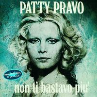Patty Pravo - Non Ti Bastavo Più (Remastered)