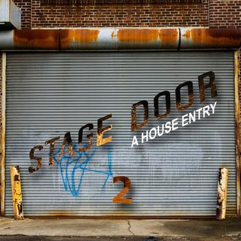 Various Artists - Stage Door (A House Entry Vol. 02)