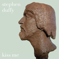 Stephen Duffy - Kiss Me With Your Mouth