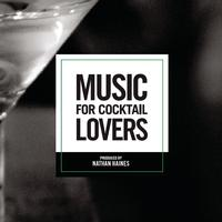 Nathan Haines - Music For Cocktail Lovers