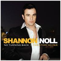 Shannon Noll - No Turning Back: The Story So Far