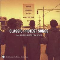 Various Artists - Classic Protest Songs from Smithsonian Folkways