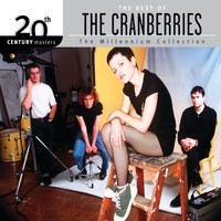 The Cranberries - 20th Century Masters - The Millennium Collection: The Best Of The Cranberries