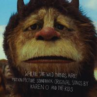Karen O - Where The Wild Things Are Motion Picture Soundtrack:  Original Songs By Karen O And The Kids