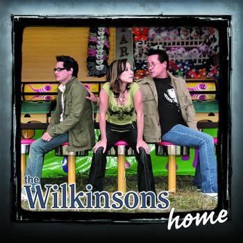 The Wilkinsons - Home