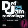 Def Jam 25, Vol 18 - Shawty's A Rider by Various Artists