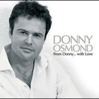 Donny Osmond - From Donny...with Love