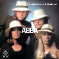 Abba - Dancing Queen / That's Me