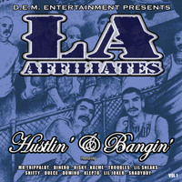 Various Artists - L.A. Affiliates Hustlin' & Bangin'