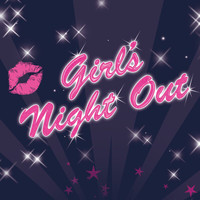 Various Artists - Girls' Night Out (International Version)