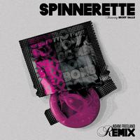 Spinnerette - Sex Bomb (Adam Freeland Remix)