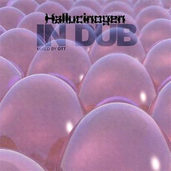 Hallucinogen - In Dub mixed by Ott