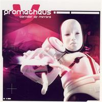 Prometheus - Corridor Of Mirrors