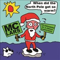 MC Lars - I'm Dreaming of a Green Christmas