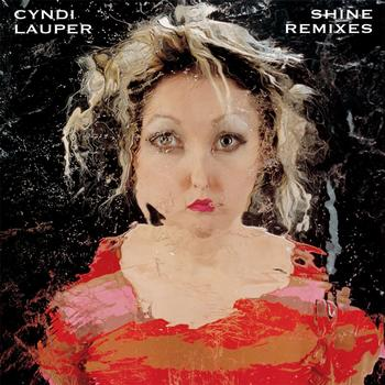 Cyndi Lauper - Shine Remixes