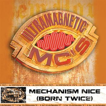 Ultramagnetic MCs - Mechanizam Nice/Notz