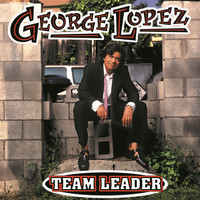 George Lopez - Team Leader