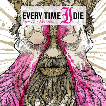 Every Time I Die - New Junk Aesthetic [Deluxe Edition]