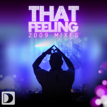 DJ Chus presents The Groove Foundation - That Feeling [2009 Mixes]