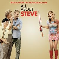 Various Artists - All About Steve (Music From The Motion Picture)