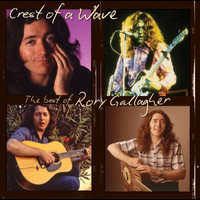 Rory Gallagher - Crest Of A Wave – The Best Of R Gallagher
