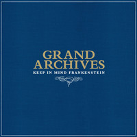 Grand Archives - Keep In Mind Frankenstein