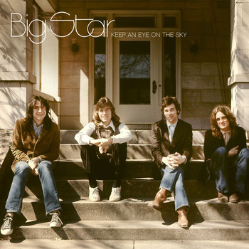 Big Star - Keep An Eye On The Sky