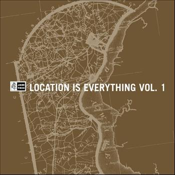 Various Artists - Location Is Everything, Vol. 1 (Explicit)