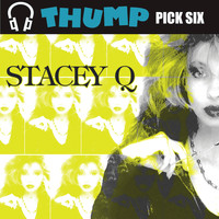 Stacey Q - Thump Pick Six Stacey Q