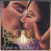 Rocky Padilla - Tribute to the Oldies 2
