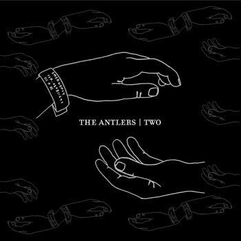 The Antlers - Two