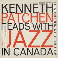 Kenneth Patchen - Kenneth Patchen Reads with Jazz in Canada