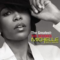 Michelle Williams - The Greatest DANCE REMIXES