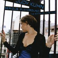 Judy Kuhn - Serious Playground - The Songs of Laura Nyro