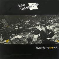 The Delegates - Shelter from the Hard Rain