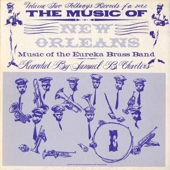 The Eureka Brass Band - Music of New Orleans, Vol. 2: Music of the Eureka Brass Band