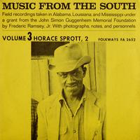 Horace Sprott - Music from the South, Vol. 3: Horace Sprott, 2