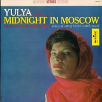Yulya - Yulya Sings Midnight in Moscow and Other Russian Hits