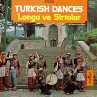 Longa ve Sirtolar - Turkish Dances