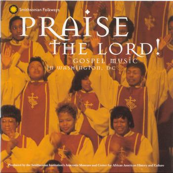 Various Artists - Praise the Lord: Gospel Music in Washington, D.C.