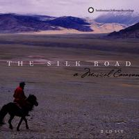 Various Artists - The Silk Road: A Musical Caravan