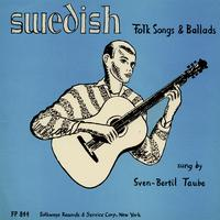 Sven-Bertil Taube - Swedish Folk Songs and Ballads