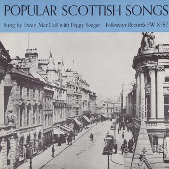 Ewan MacColl And Peggy Seeger - Popular Scottish Songs